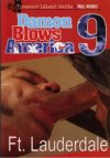 Damon Blows America 9: Ft Lauderadale
