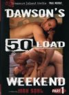 Dawson 50 Load Weekend