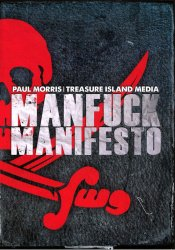 Treasure Island Media, Manfuck Manifesto